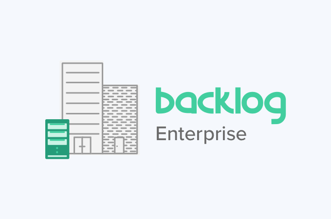 Self-hosting arrives with Backlog Enterprise!